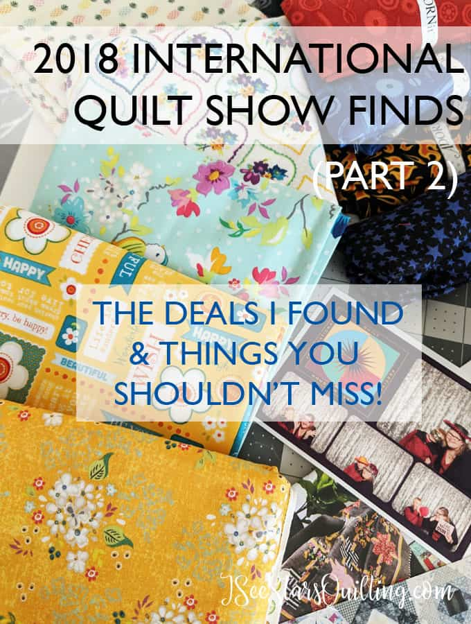 Check out these fun fabrics and bargains that I found at the International Quilt Festival in Houston! And learn some of the best ways to spot the good deals at the booths