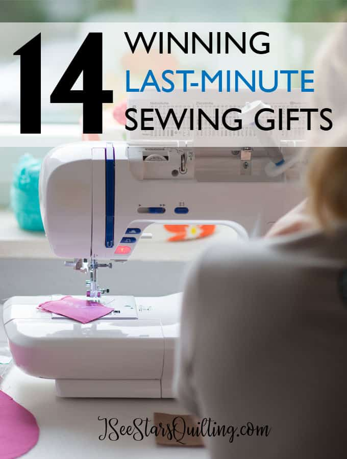 These 14 Winning Last Minute Sewing Gifts will save your tail when you're in a pinch and need something fast!