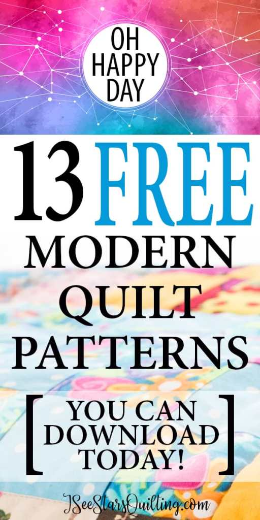 13 FREE Modern Quilt Patterns to Sew! ⋆ I See Stars Quilting