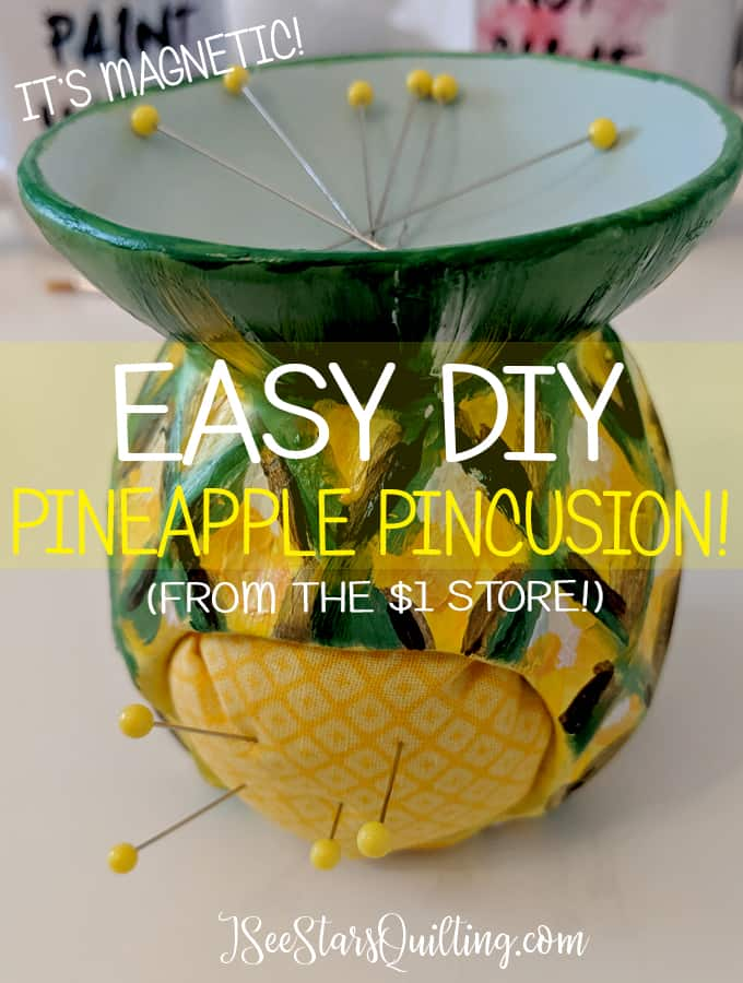 DIY Pineapple Pin Cushion from the Dollar store! - How cute is this little reminder to stand tall, wear a crown and be sweet on the inside?! #Pineapple #Pincushion #DIY #sewing #quilting