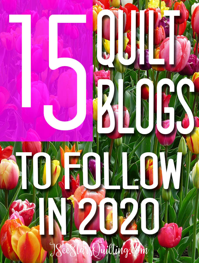 I've been nominated as one of the Top 15 Quilting blogs to follow in 2020! So I'm sharing more of my favorite content with you today!
