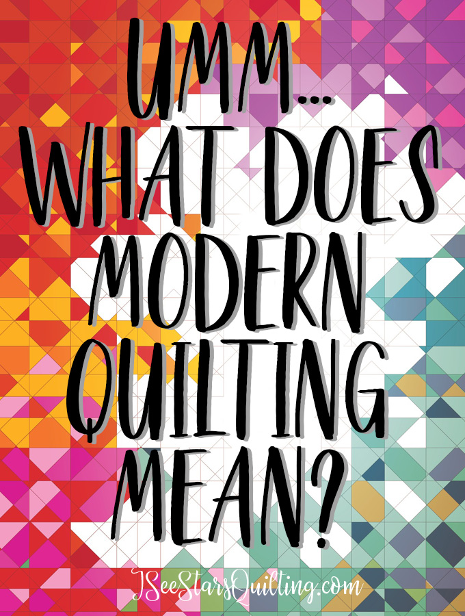 What is modern quilting? Do you know? Do you consider yourself a modern quilter? Check out these defining characteristics of a modern quilter!