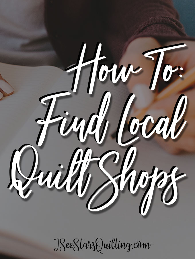 Want more adventure in your quilting life? Try shopping at local quilt shops in your town or while you're traveling! Here is how to find the best shops.
