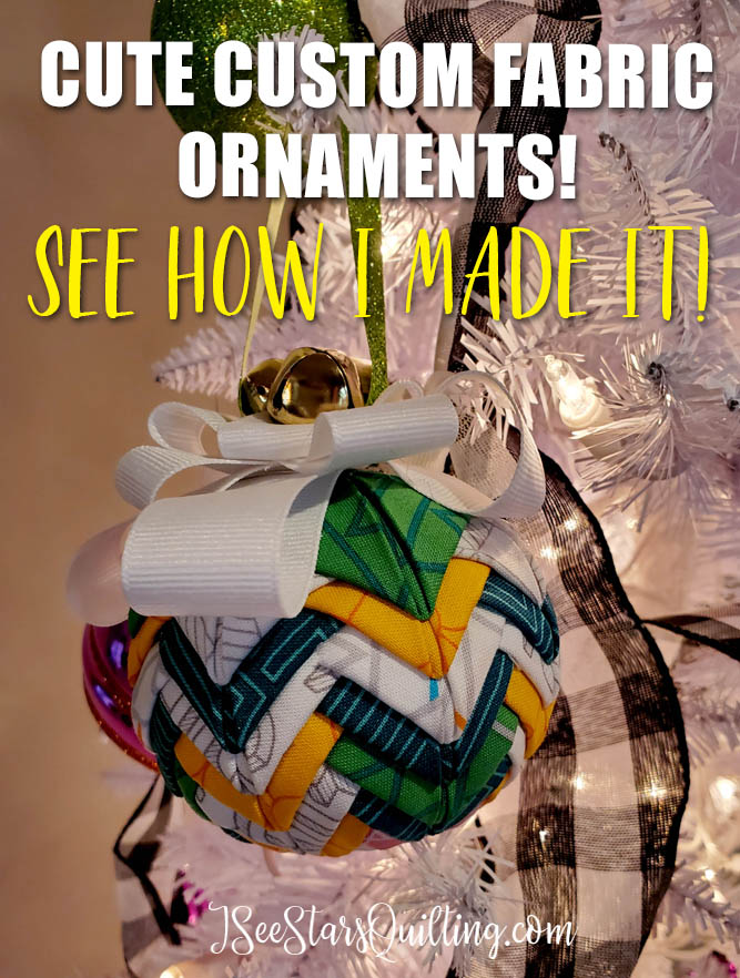 One of the quilted fabric Christmas Ornament. super cute and super easy to make