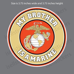My Brother is a US Marine USMC EGA Sticker Decal
