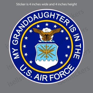 My Granddaughter is in the US Air Force Bumper Sticker Window Decal