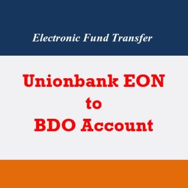 Fund Transfer Unionbank Eon to BDO
