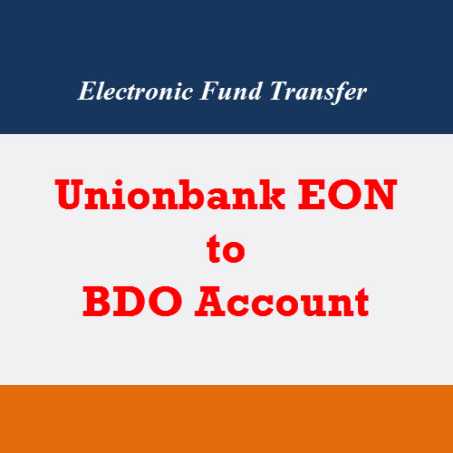 Unionbank EON to BDO Account Electronic Fund Transfer | Local Bank to Bank Remittance