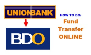 Fund Transfer From Unionbank to BDO ( Banco de Oro )
