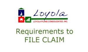 Loyola Plans Claims Requirement