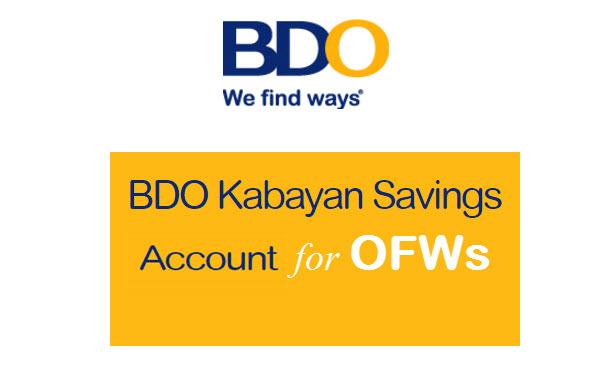 BDO Kabayan Savings Account for OFWs – Opening Requirements