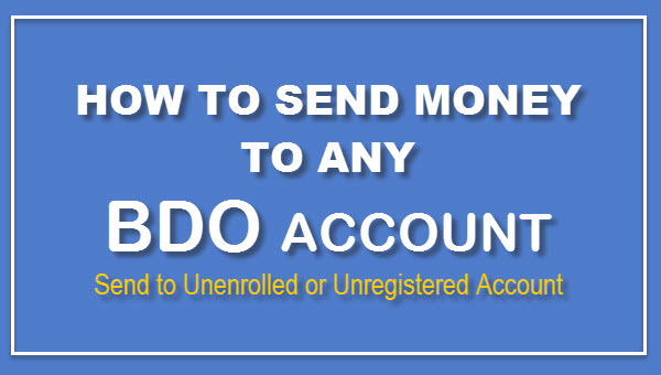How to Send Money to Any BDO Account – NO ENROLLMENT NEEDED