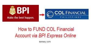 How to FUND COL Financial Account via BPI Express Online