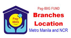 Pag-IBIG FUND Branches Location NCR Metro Manila