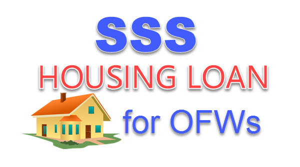 SSS OFW HOUSING LOAN – Qualifications Requirements