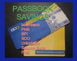 Passbook Savings Initial deposit Maintaining Balance BDO BPI Metrobank Unionbank PNB Security Bank