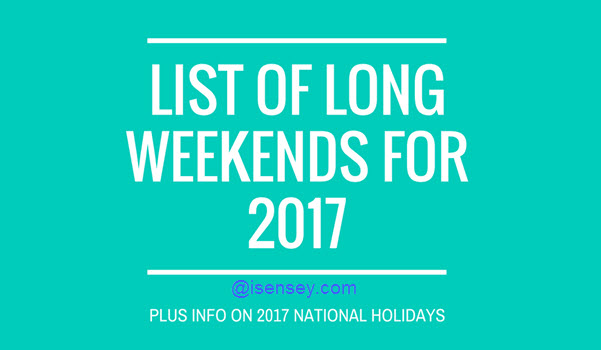 2017 Long Weekends List