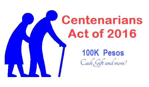 100K Pesos Cash Gift to Centenarians – Republic Act 10868
