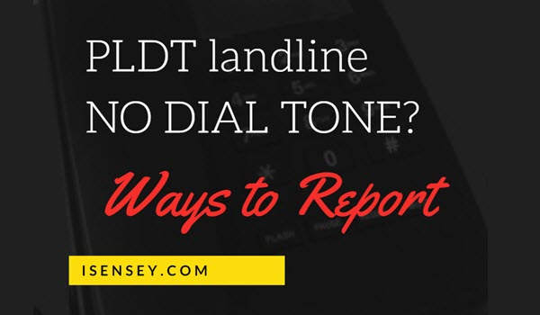 PLDT How to Report if No Dial Tone