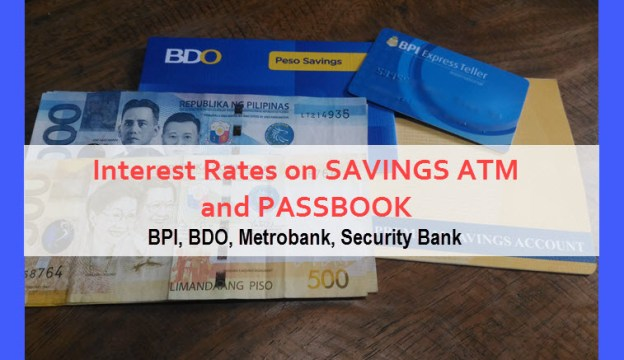 Interest rate passbook atm of BDO BPI Metrobank Security Bank