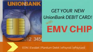 Get Unionbank EMV Chip Debit Cards