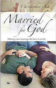 Married for God By Christopher Ash