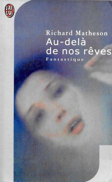 Au Dela De Nos Reves : reves, Publication:, Au-delà, Rêves