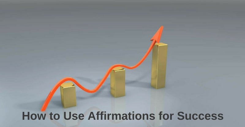 how to use affirmations for success