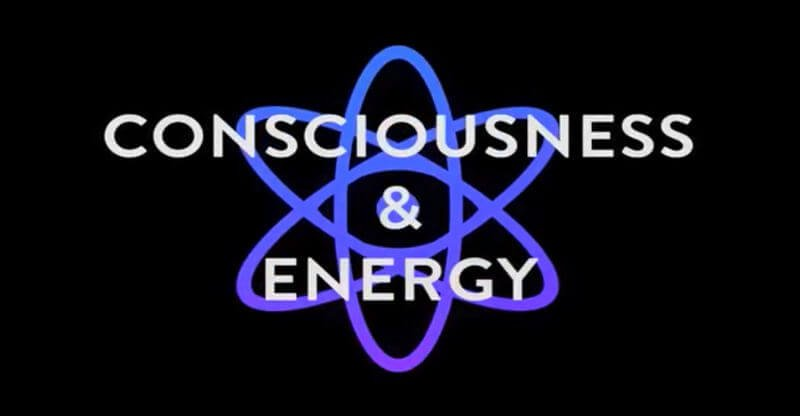 consciousness and energy