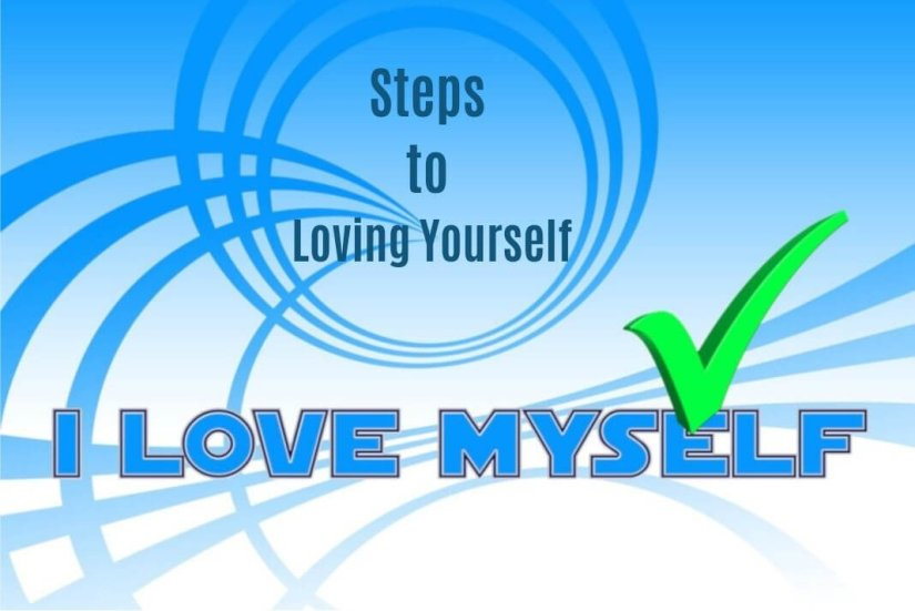 steps to loving yourself