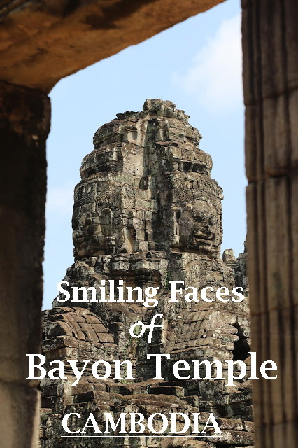 Smiling Faces of Bayon Temple for pinterest