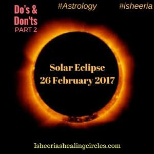 Solar Eclipse - Isheeria- Do's & Dont's