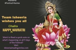 Isheeriashealingcircles.com - Chaitra Navratri - Isheeria