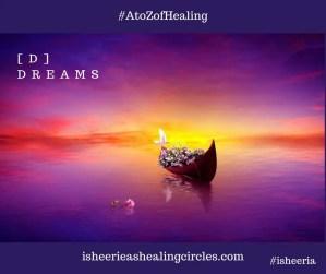 Dreams AtoZofHealing AtoZChallenge