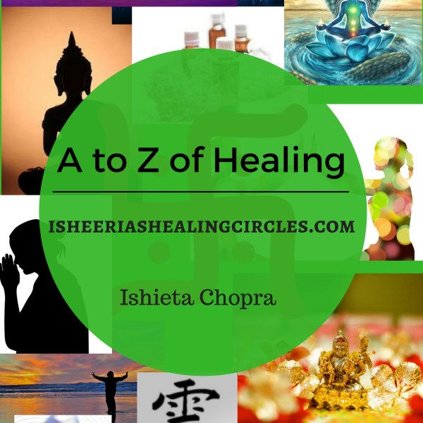 Published #AtoZofHealing by @Ishieta @Isheeria1 #Isheeria