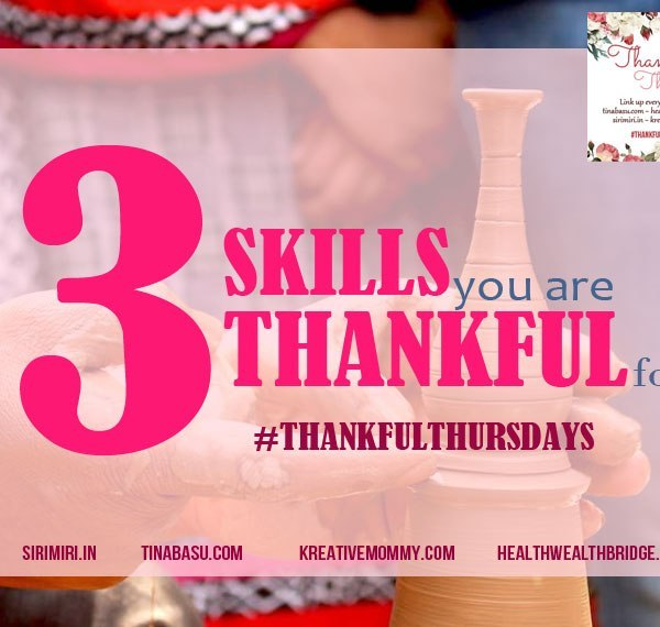 3 Skills You're Thankful For #ThankfulThursdays