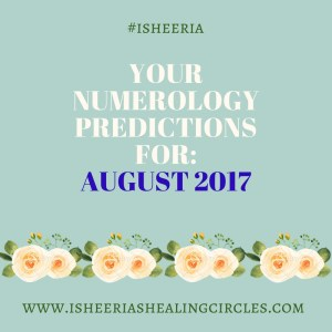 Numerology Predictions for August 2017 isheeria