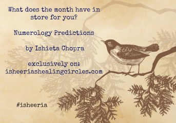 Numerology Predictions By Ishieta Chopra on Isheeria isheeriashealingcircles.com