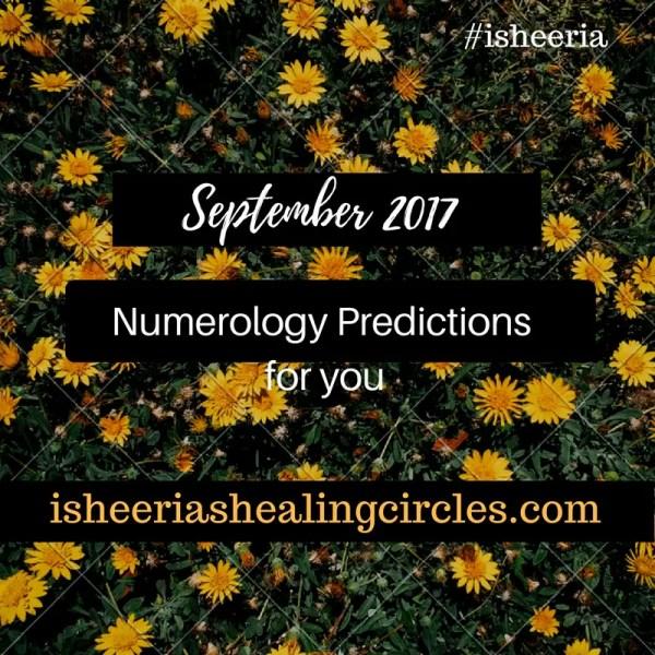 Numerology Predictions – September 2017 #isheeria