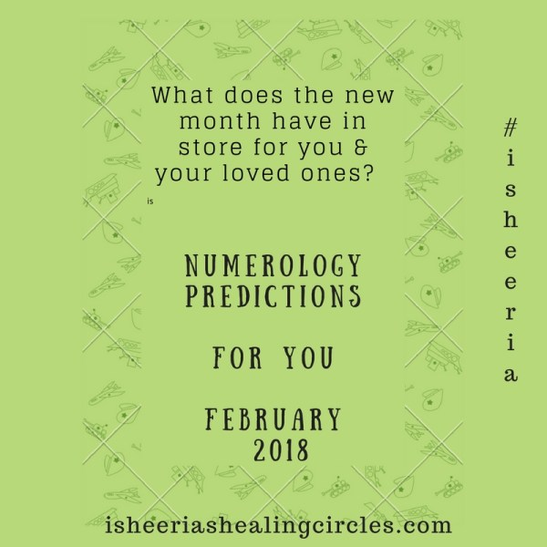 Numerology Predictions for February 2018 #isheeria
