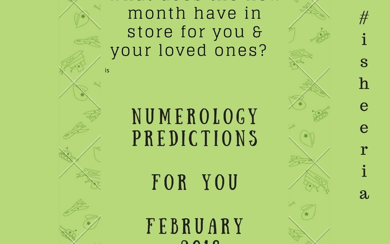 Numerology Predictions - February 2018 isheeria