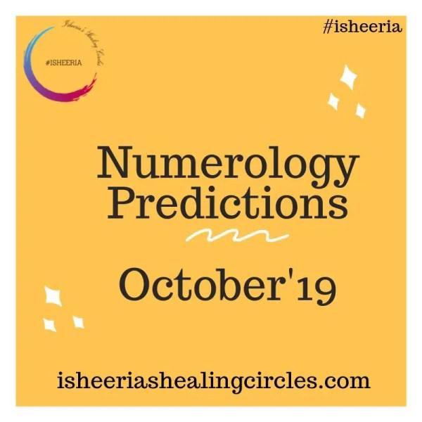 Numerology Predictions – October 2019 #isheeria