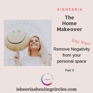 remove-negativity-home-make-over-isheeria-series
