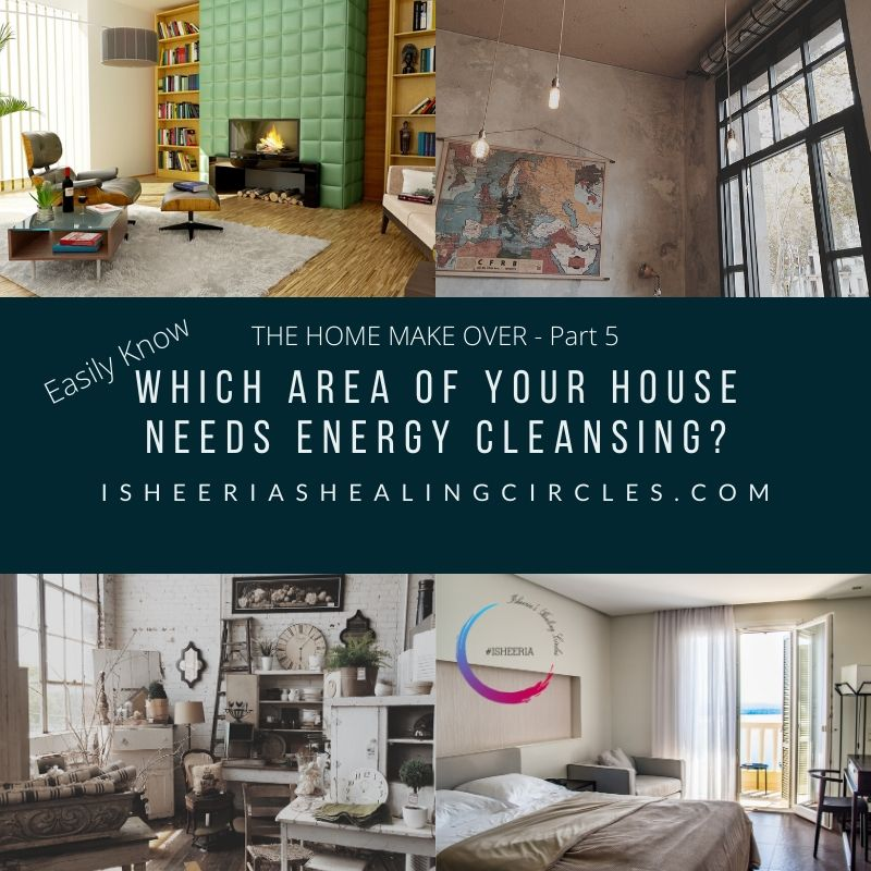 house area energy cleansing isheeria