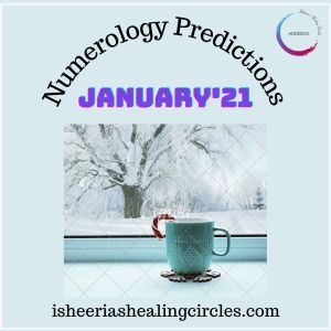 numerology january 2021 isheeria predictions