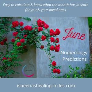 June numerology predictions isheeria