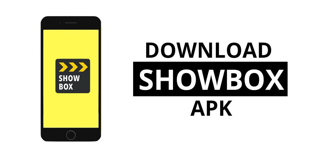 Showbox apk download : Latest working app v5.24