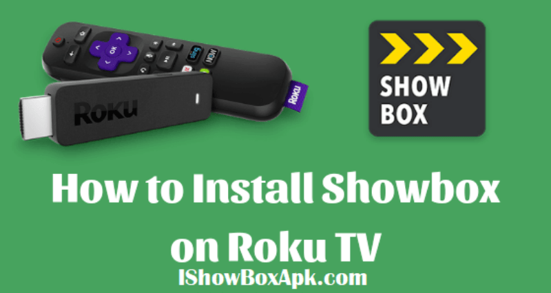 Showbox-apk-on-roku-tv-latest