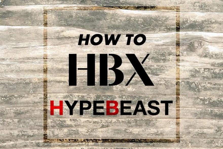 HBX / HYPEBEAST