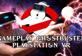 GAMEPLAY CAZAFANTASMAS VR – Longplay para las PSVR de PS4